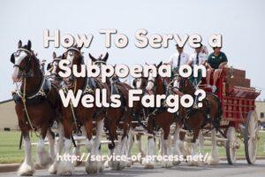 wells fargo subpoena